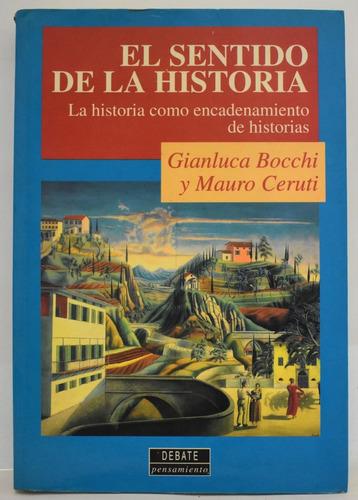 el sentido de la historia - gianluca bocchi y mauro ceruti