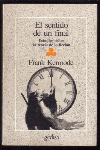 el sentido de un final, de frank kermode