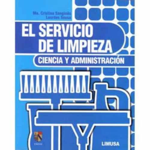el servicio de limpieza. ciencia y administración - ma. cris