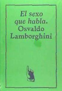 el sexo que habla. osaldo lamborghini(libro )