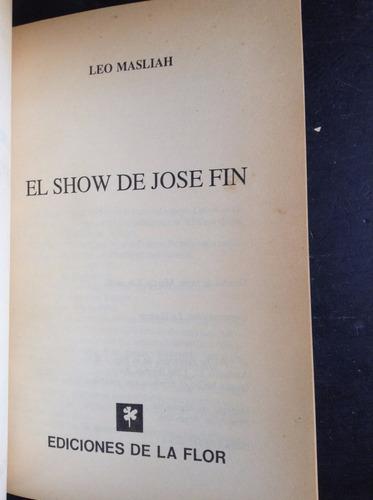 el show de jose fin leo masliah ediciones de la flor