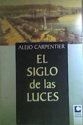 el siglo de las luces  alejo carpentier bsll
