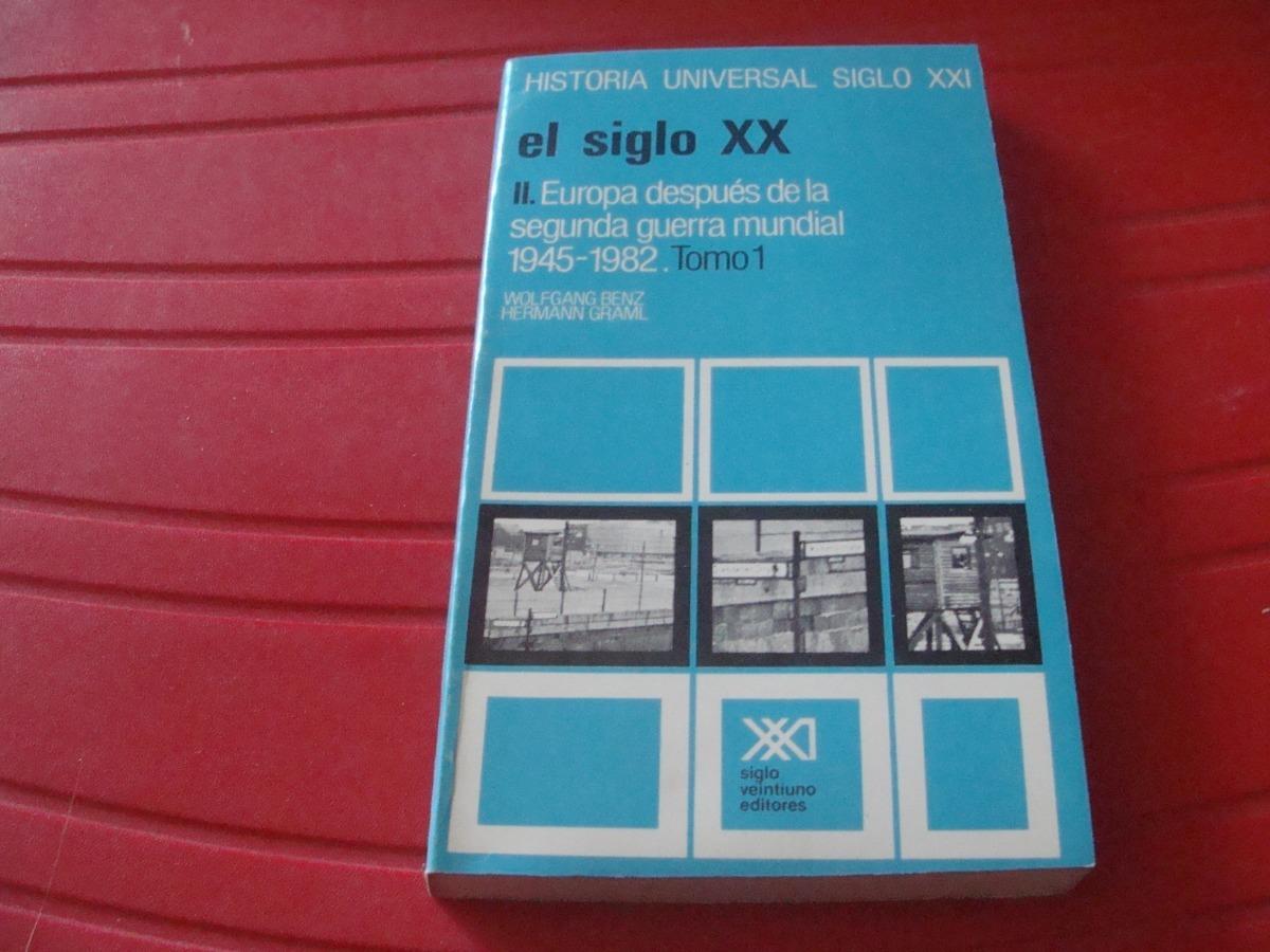 El Siglo Xx 2  Europa Despues De La Segunda Guerra Mundial T - $ 181 00