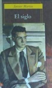 el siglo(libro novela y narrativa)