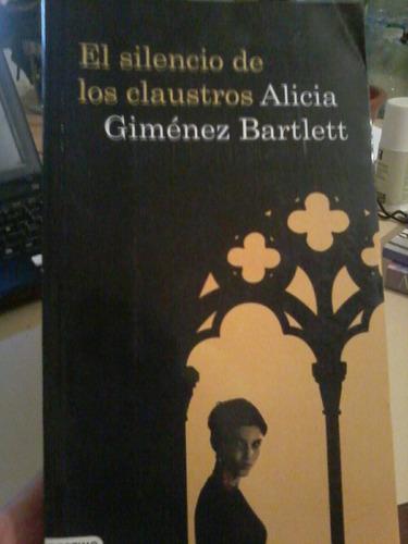 el silencio de los claustros.alicia g. bartlett