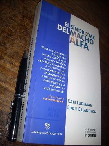 el síndrome del macho alfa kate ludeman y eddie erlandson