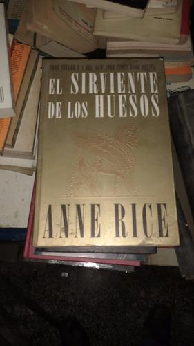 el sirviente de los huesos. anne rice
