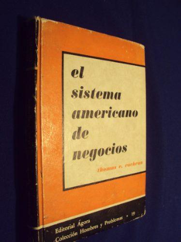 el sistema americano de negocios, thomas c. cochran