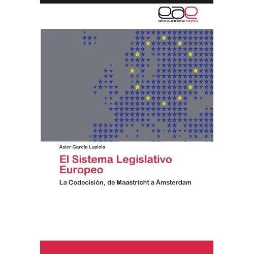 el sistema legislativo europeo; asier garc?a lu envío gratis