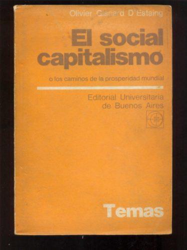 el social capitalismo, olivier giscard d estaing.