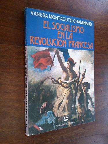 el socialismo en revolución francesa - montacuto chaminaud