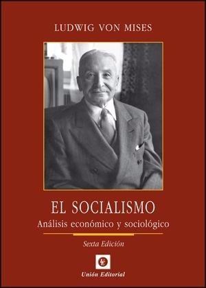 el socialismo - ludwig von mises - unión editorial