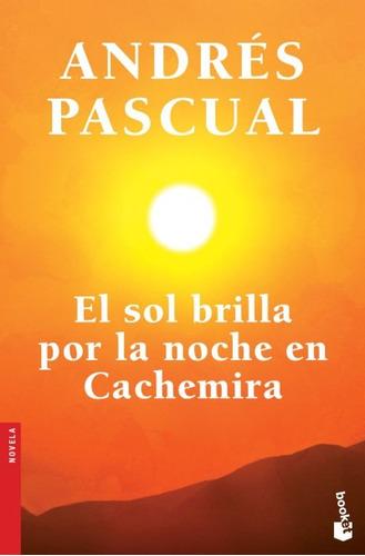 el sol brilla por la noche en cachemira(libro novela y narra