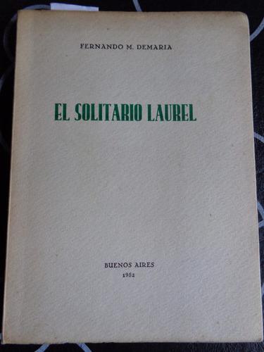 el solitario laurel