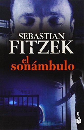 el sonámbulo (bestseller internacional); sebastian fitzek