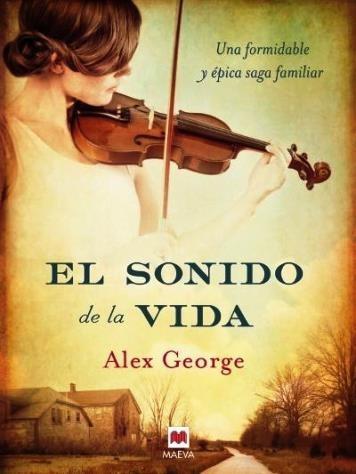 el sonido de la vida - alex george