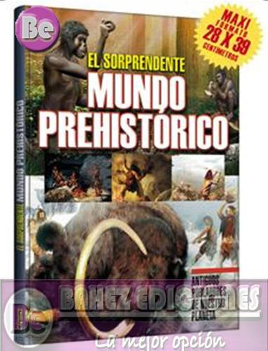 el sorprendente mundo prehistorico 1 vol clasa