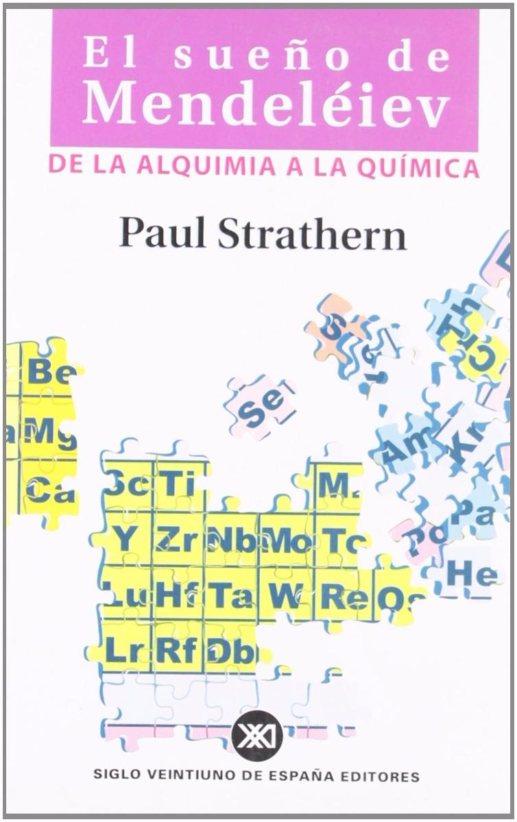 El sueo de mendeliev paul strathern ed siglo xxi 75000 en cargando zoom urtaz Images