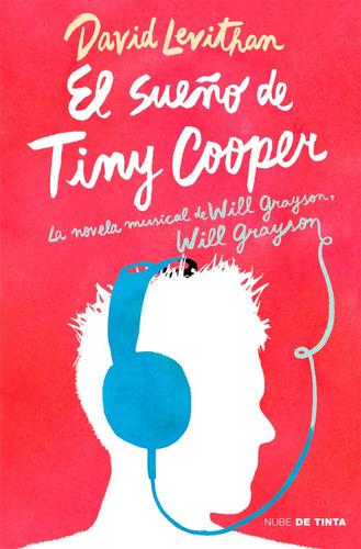 el sueño de tiny cooper - david levithan