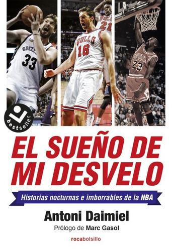 el sue¿o de mi desvelo(libro baloncesto)