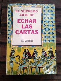 El Supremo Arte De Echar Las Cartas Dr Moorne Epub