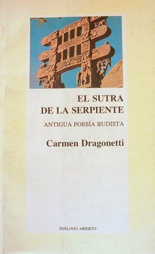 el sutra de la serpiente, carmen dragonetti, ed. coyoacan