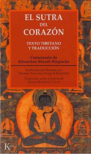 el sutra del corazón, khenchen sherab rinpoche, kairós