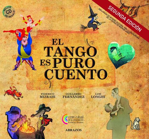 el tango es puro cuento (con cd) libro para niños y adolesc.