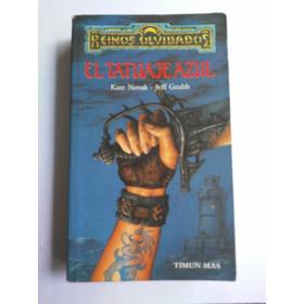 El Tatuaje Azul  Por  Reinos Olvidados