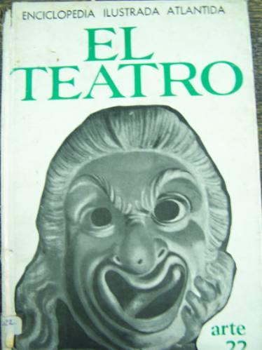 el teatro * alberto rodriguez muñoz * atlantida * tapa dura
