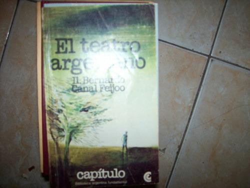 el teatro argentino 11. bernardo canal feijoo