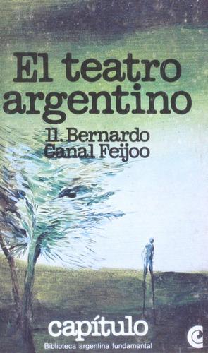 el teatro argentino, bernardo canal feijoo, ed. ceal