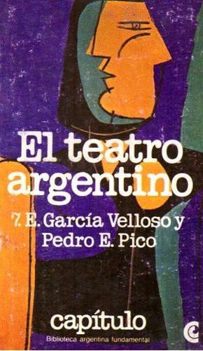 el teatro argentino garcia velloso y pedro pico