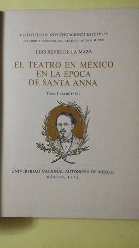 el teatro en méxico en la época de santa anna, tomo 1, reyes