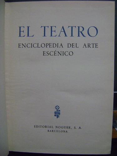 el teatro. enciclopedia del arte escenico g. diaz plaja