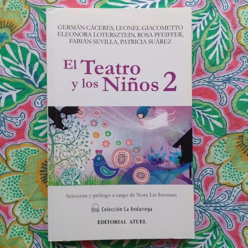 el teatro y los niños 2. obras de varios autores. atuel