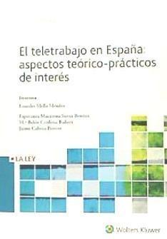 el teletrabajo en españa: aspectos teórico-prácticos de inte