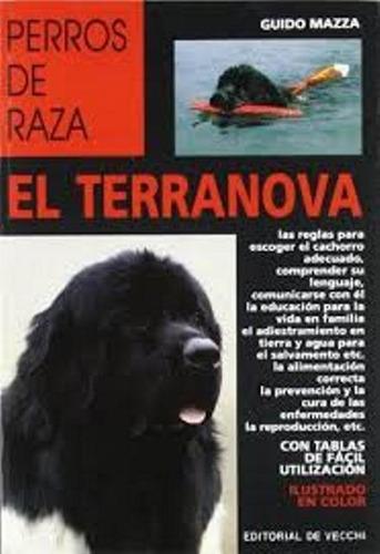 el terranova - perros de raza, guido mazza, vecchi