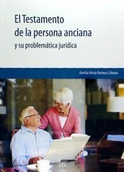 el testamento de la persona anciana: y su problem¿tica jur¿d