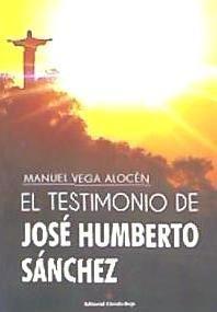 el testimonio de jos¿ humberto s¿nchez(libro novela y narrat
