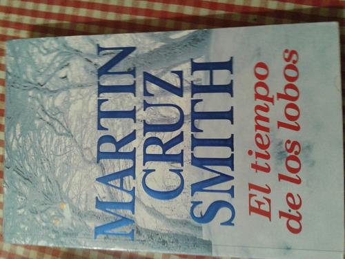 el tiempo de los lobos martin c. smith