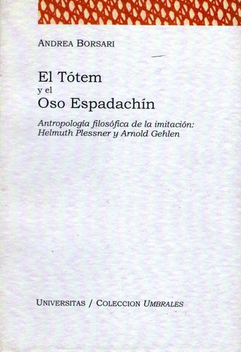 el tótem y el oso espadachín. andrea borsari (v)