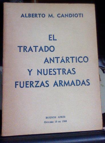el tratado antártico y nuestras fuerzas armadas