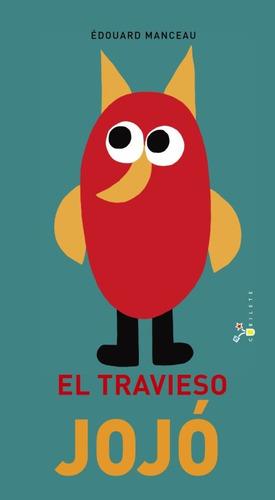 el travieso jojó(libro infantil y juvenil)