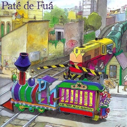 el tren de la alegria pate de fua disco cd 16 canciones