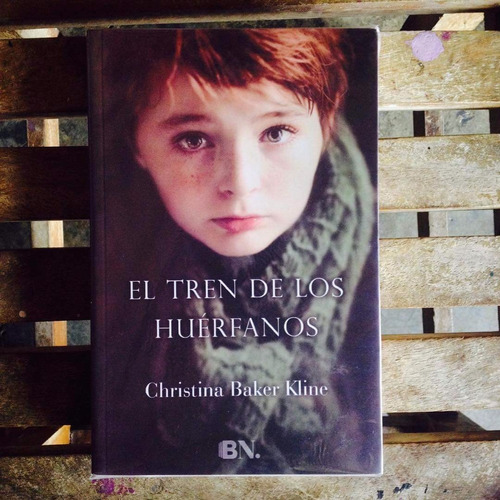 el tren de los huerfanos - christina baker kline