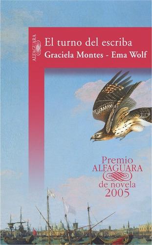 el turno del escriba. graciela montes, ema wolf