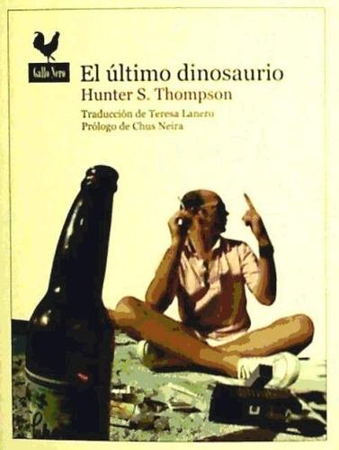 el último dinosaurio(libro novela y narrativa extranjera)
