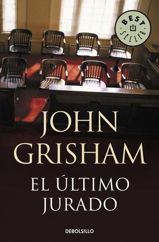 el último jurado; john grisham