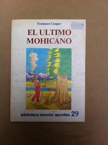 el ultimo mohicano biblioteca escolar apuntes nº29